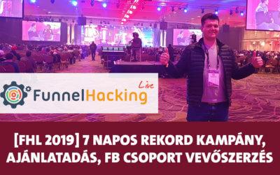 Funnel Hacking Live 2019: 7 napos rekord kampány Brendontól, forradalmi ajánlatadás, új vevők fb csoportból