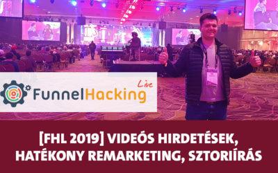 Funnel Hacking Live 2019: videós hirdetések Dean Graziositól, hatékony remarketing Johntól, sztoriírás Jimmel