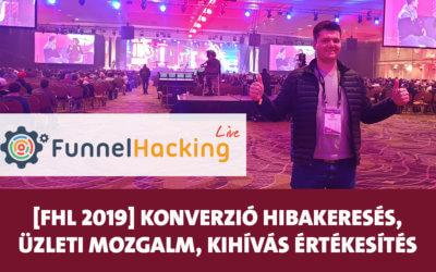 Funnel Hacking Live 2019: 3 ok, ha nem jön a konverzió, hogyan építs üzleti mozgalmat, kihívás alapú értékesítés