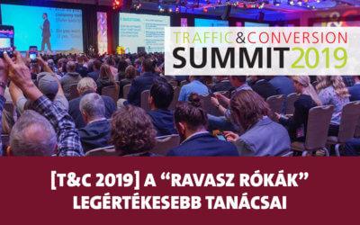 """Traffic & Conversion Summit 2019: a """"Ravasz Rókák"""" legértékesebb tanácsai"""