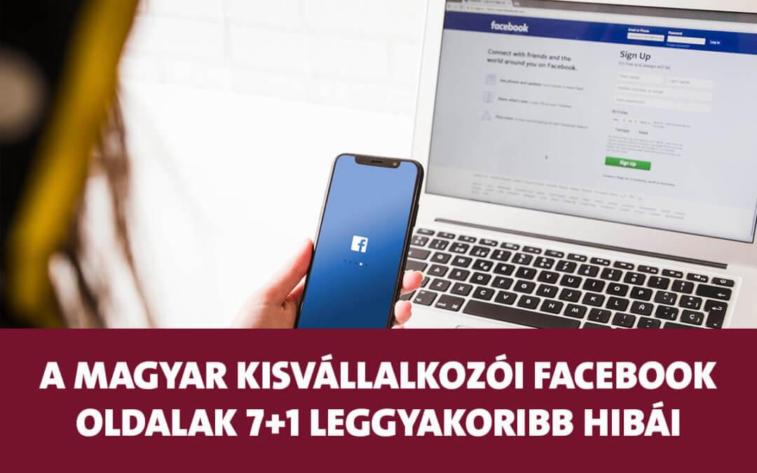 A magyar kisvállalkozói Facebook oldalak 7+1 leggyakoribb hibái