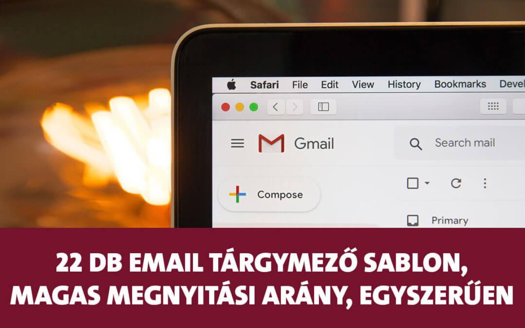 22 db email tárgymező sablon, magas megnyitási arány, egyszerűen